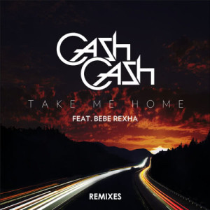 Cash Cash的專輯Take Me Home Remixes (feat. Bebe Rexha)
