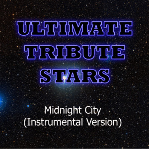 Ultimate Tribute Stars的專輯M83 - Midnight City (Instrumental Version)