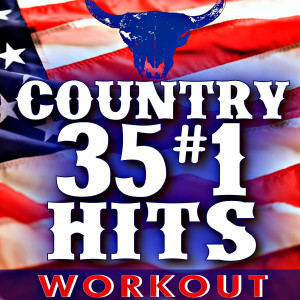 Remix Factory的專輯35 #1 Country Hits! Workout