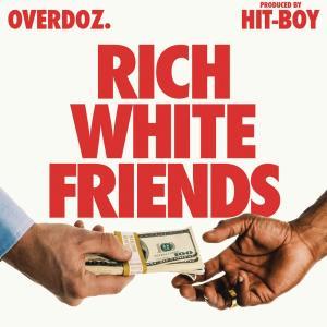 Album Rich White Friends from OverDoz.