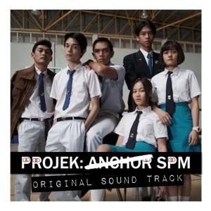 Projek: Anchor SPM OST