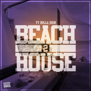 Album Beach House 2 from Ty Dolla $ign