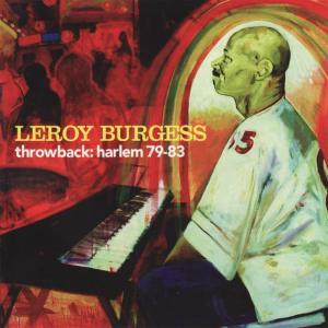 Album Throwback: Harlem 79-83 from Leroy Burgess