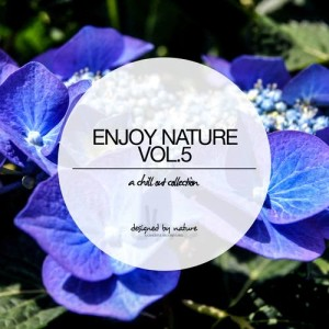 Album Enjoy Nature Vol. 5 - Selected Chillout Music from Various Artists