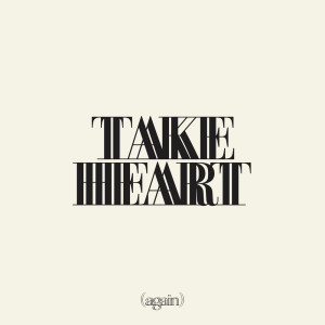 Album Take Heart (Again) from Hillsong Worship