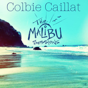 Colbie Caillat的專輯The Malibu Sessions