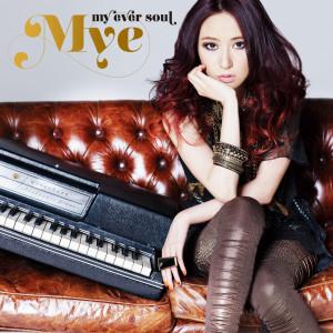 My Ever Soul 2012 Mye