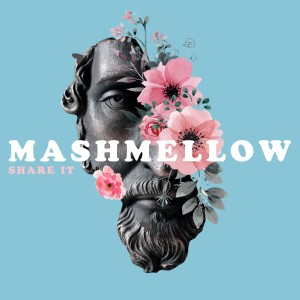 Album Share It from Mashmellow
