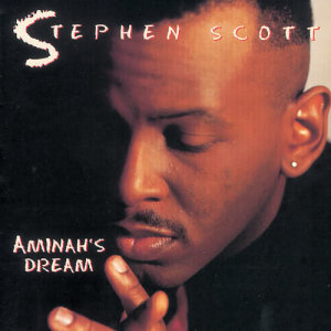 Album Aminah's Dream from Stephen Scott