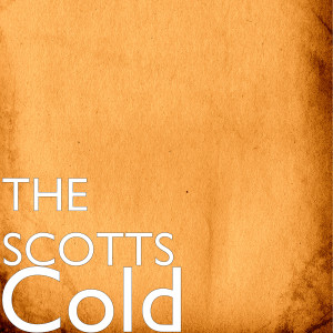 Album Cold from The Scotts