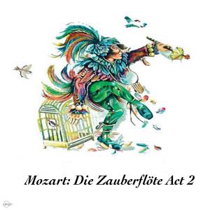 Natalie Dessay的專輯Mozart: Die Zauberflöte Act 2
