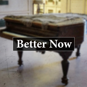 Album Better Now (Piano Version) from Congratulations
