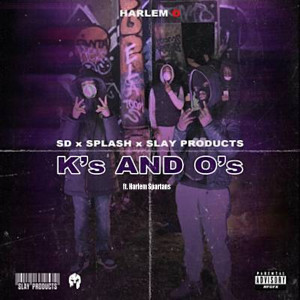 K's and O's (feat. Harlem Spartans) (Explicit)