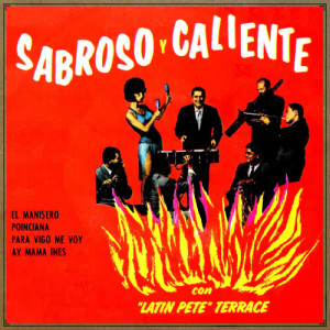 Album Sabroso y Caliente from Latin Pete Terrace