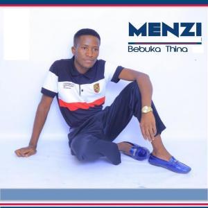 Album Bebuka Thina Album from Menzi