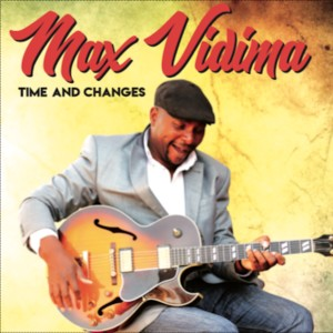 Album Time and Changes from Max Vidima