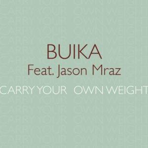 Buika的專輯Carry your own weight (feat. Jason Mraz)