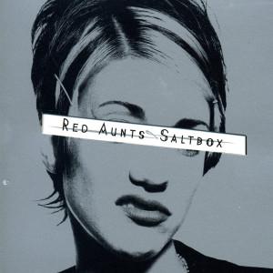 Album Saltbox from Red Aunts