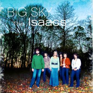 Big Sky 2007 The Isaacs