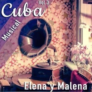 Album Cuba Musical, Vol. 3: Elena y Malena from Malena Burke