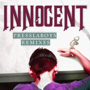 Album Innocent (Presslaboys Remixes) from Q-Burns Abstract Message