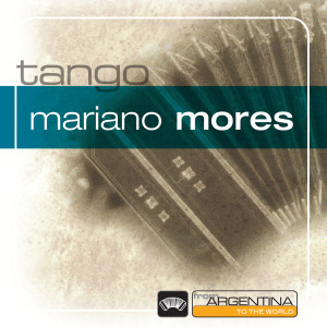 From Argentina To The World 1996 Mariano Mores