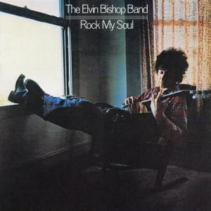 Album Rock My Soul from Elvin bishop
