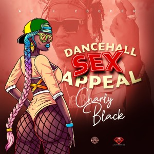 Charly Black的專輯Dancehall Sex Appeal
