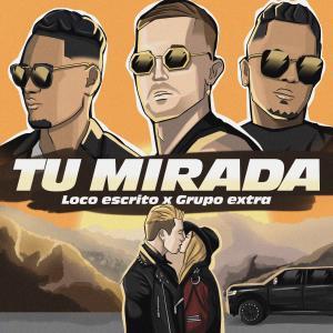 Album Tu Mirada from Grupo Extra