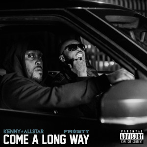 Kenny Allstar的專輯Come a Long Way