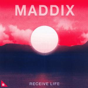 Album Receive Life from Maddix