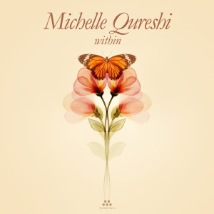 Album Within from Michelle Qureshi