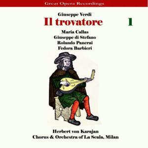 Album Verdi - Il Trovatore [1956], Volume 1 from Chorus of La Scala, Milan