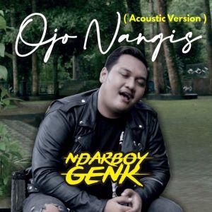 Ojo Nangis Akustik dari Ndarboy Genk