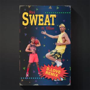 Album Sweat (D. Love Remix) from tane
