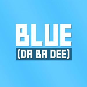 Album Blue (Da Ba Dee) from I'm Blue