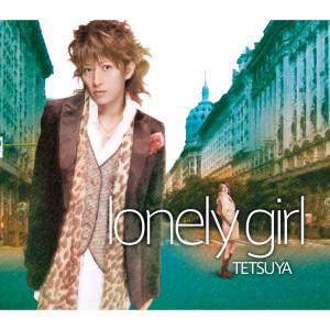 收聽TETSUYA的lonely girl (Instrumental)歌詞歌曲