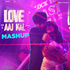 "Album Love Aaj Kal Mashup (By DJ Kiran Kamath) (From ""Love Aaj Kal"") from Pritam"