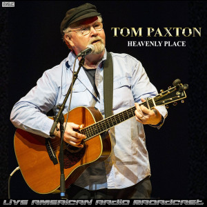 Album Heavenly Place (Live) from Tom Paxton