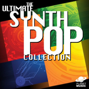 The Hit Co.的專輯The Ultimate Synth Pop Collection