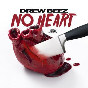 Album No Heart from Drew Beez