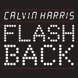 Listen to Flashback (Eric Prydz Remix) song with lyrics from Calvin Harris