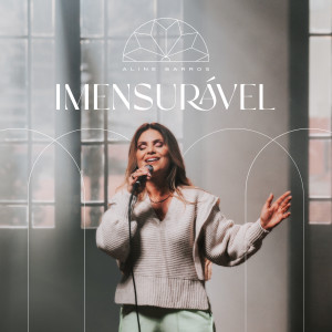Album Imensurável from Aline Barros