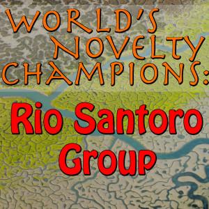 Album World's Novelty Champions: Rio Santoro Group from Rio Santoro Group