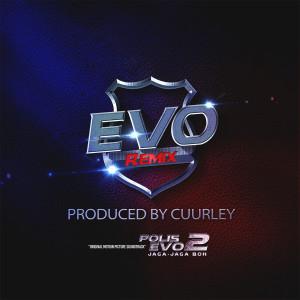 "Album EVO (Original Motion Picture Soundtrack From ""Polis Evo 2 Jaga Jaga Boh"") [Remix] from Cuurley"