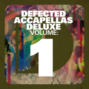 Album Defected Accapellas Deluxe Volume 1 from Various Artists