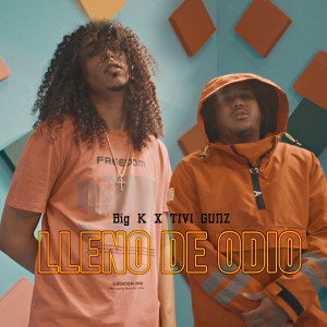 Listen to Lleno De Odio song with lyrics from Big K