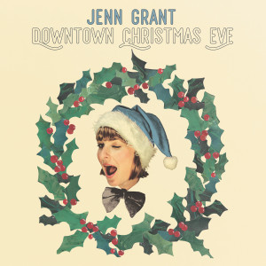 Album Downtown Christmas Eve from Jenn Grant