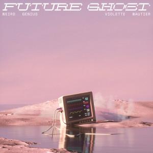 Album Future Ghost from วี วิโอเลต วอเทียร์
