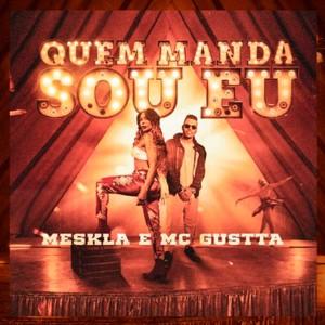 Album Quem Manda Sou Eu from MC Gustta